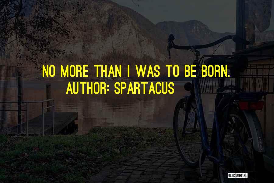 Spartacus Quotes 1570625