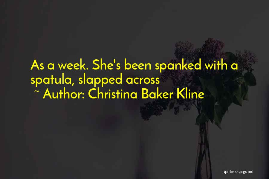 Spatula Quotes By Christina Baker Kline