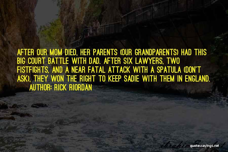 Spatula Quotes By Rick Riordan