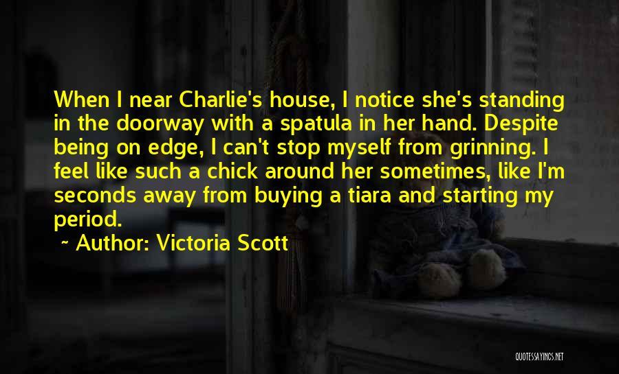 Spatula Quotes By Victoria Scott