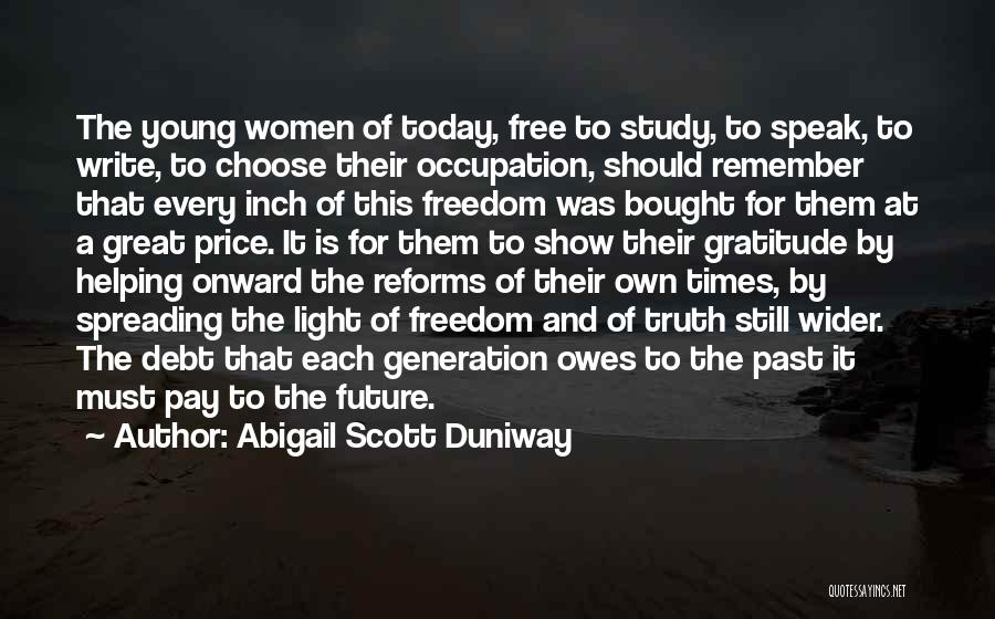 Speak The Truth Quotes By Abigail Scott Duniway