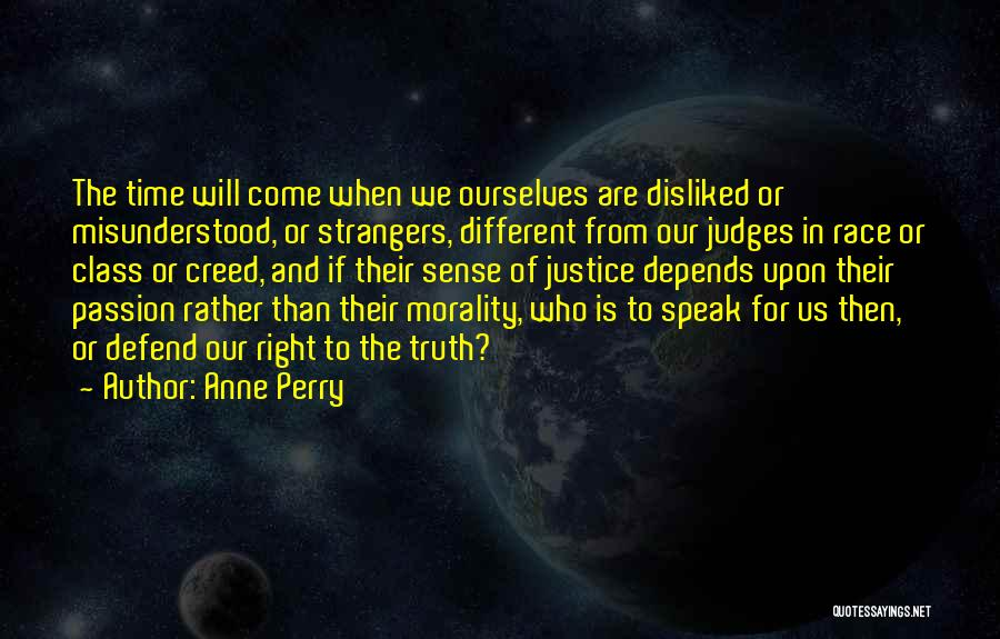 Speak The Truth Quotes By Anne Perry