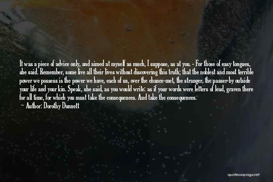 Speak The Truth Quotes By Dorothy Dunnett