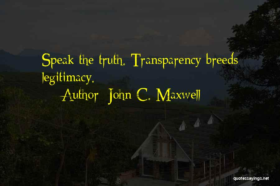 Speak The Truth Quotes By John C. Maxwell