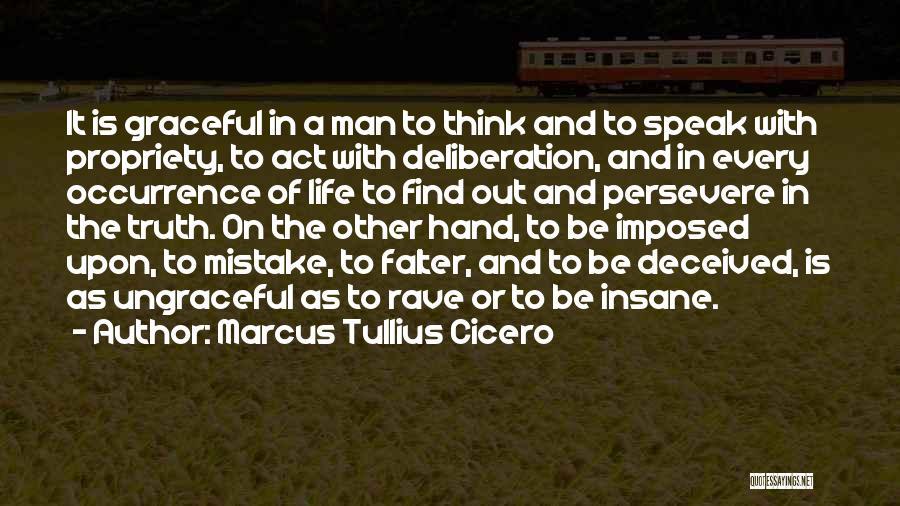 Speak The Truth Quotes By Marcus Tullius Cicero