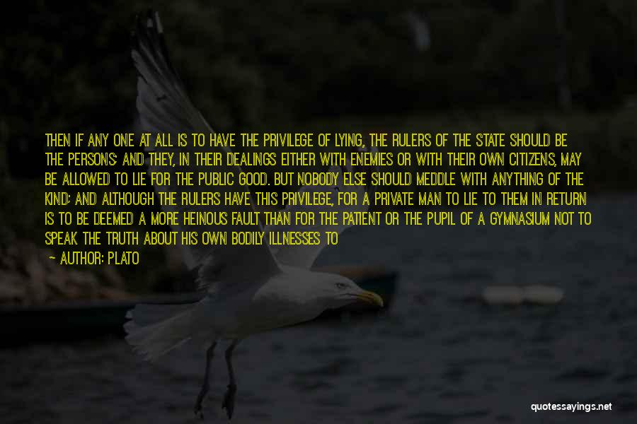 Speak The Truth Quotes By Plato