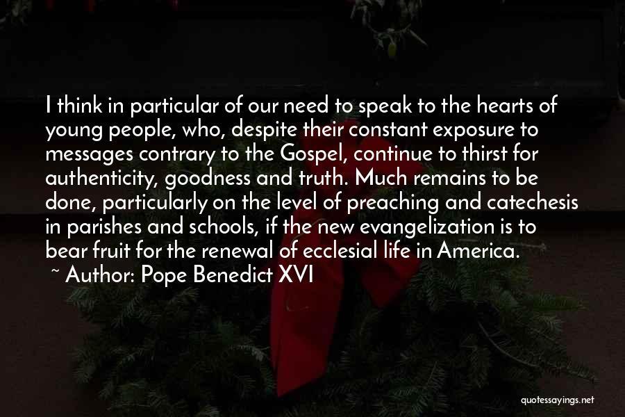 Speak The Truth Quotes By Pope Benedict XVI