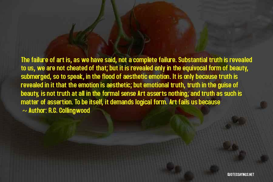 Speak The Truth Quotes By R.G. Collingwood