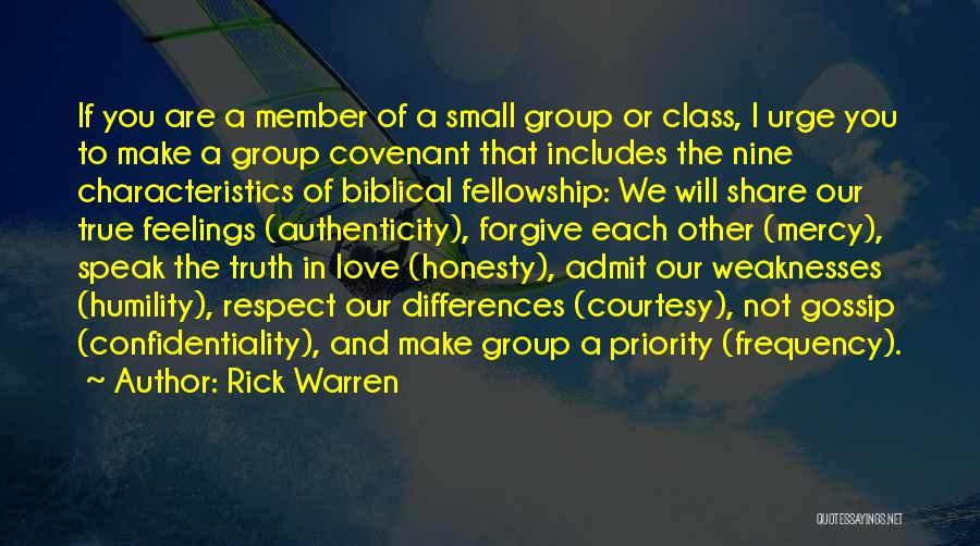 Speak The Truth Quotes By Rick Warren