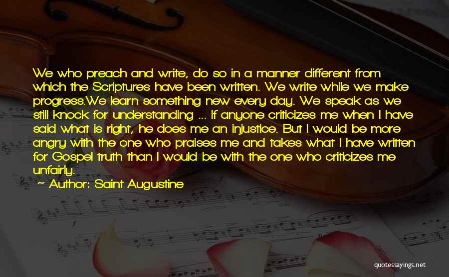 Speak The Truth Quotes By Saint Augustine
