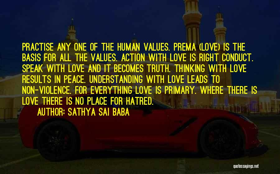 Speak The Truth Quotes By Sathya Sai Baba