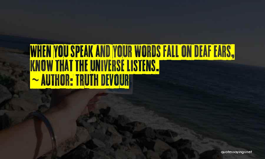 Speak The Truth Quotes By Truth Devour