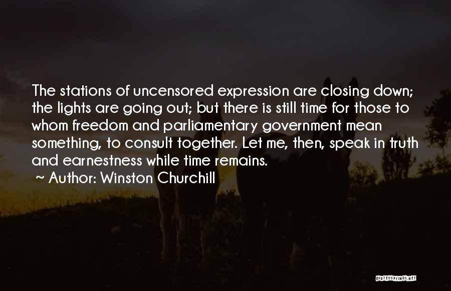 Speak The Truth Quotes By Winston Churchill