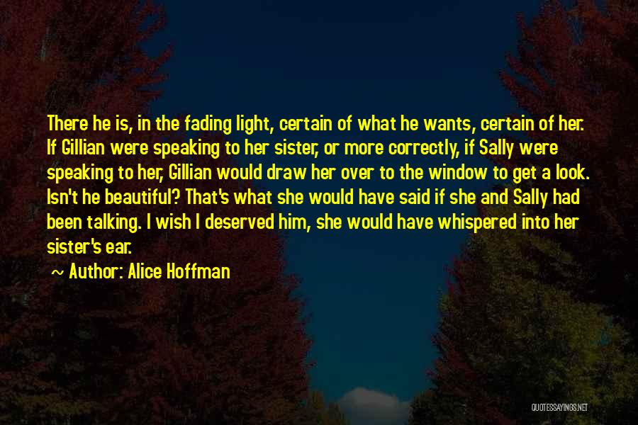 Speaking Correctly Quotes By Alice Hoffman