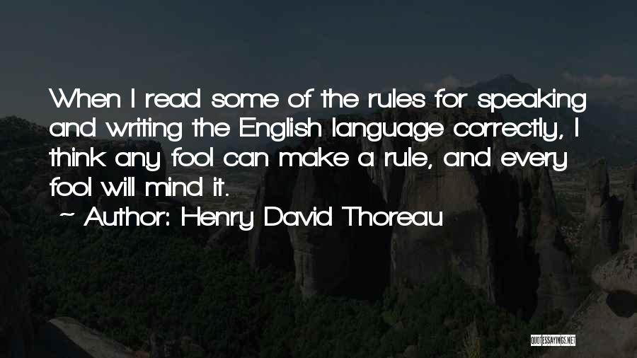 Speaking Correctly Quotes By Henry David Thoreau