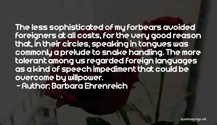 Speaking Other Languages Quotes By Barbara Ehrenreich