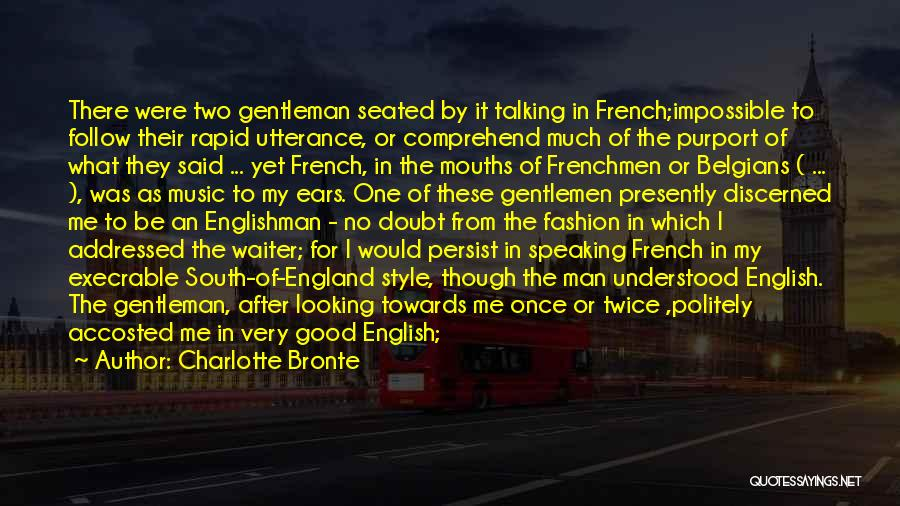 Speaking Other Languages Quotes By Charlotte Bronte