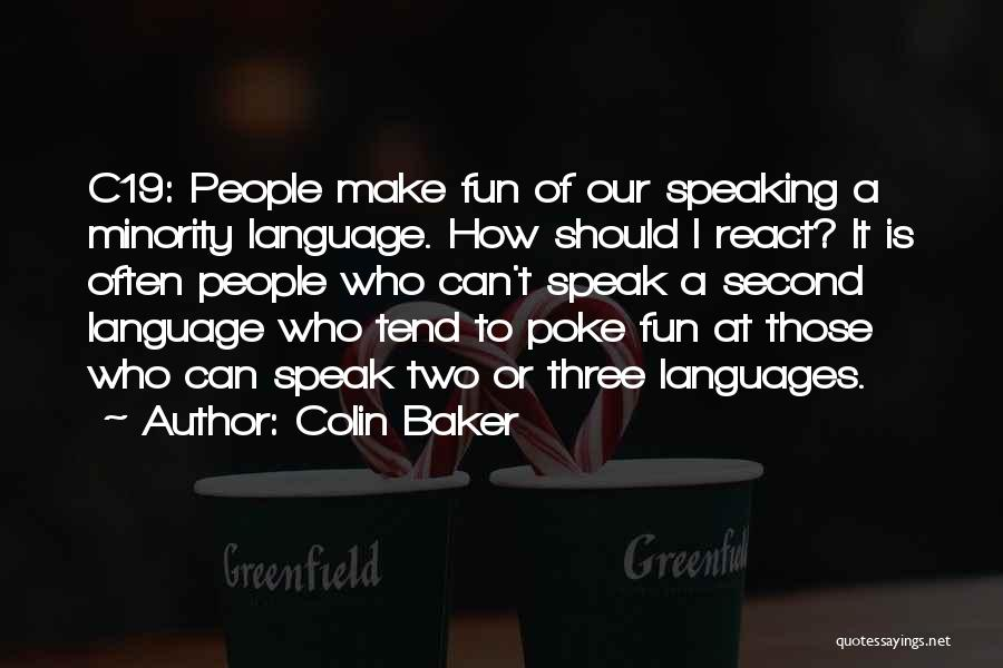 Speaking Other Languages Quotes By Colin Baker