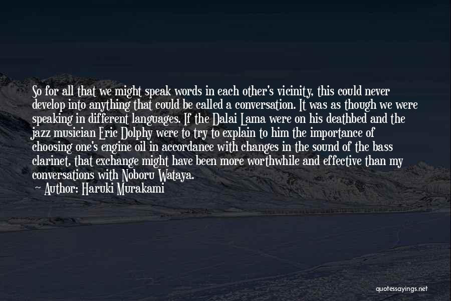 Speaking Other Languages Quotes By Haruki Murakami