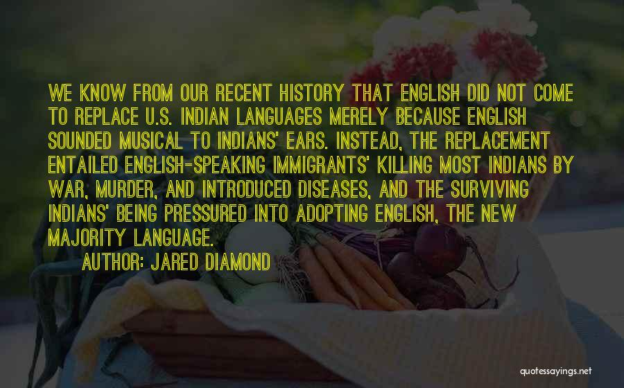 Speaking Other Languages Quotes By Jared Diamond