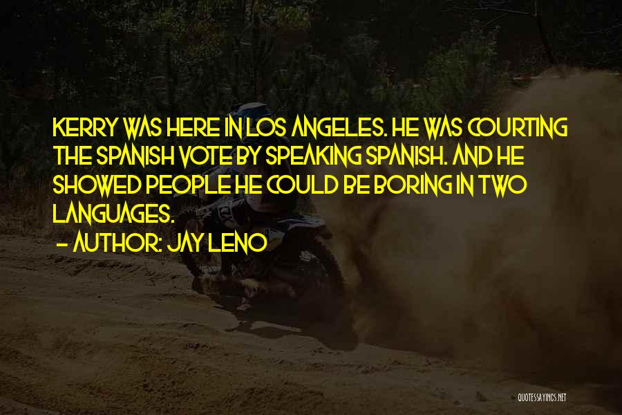 Speaking Other Languages Quotes By Jay Leno