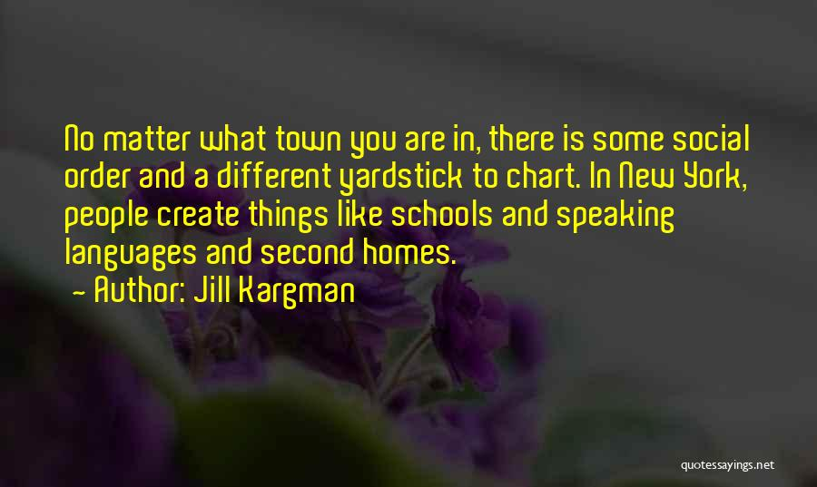 Speaking Other Languages Quotes By Jill Kargman