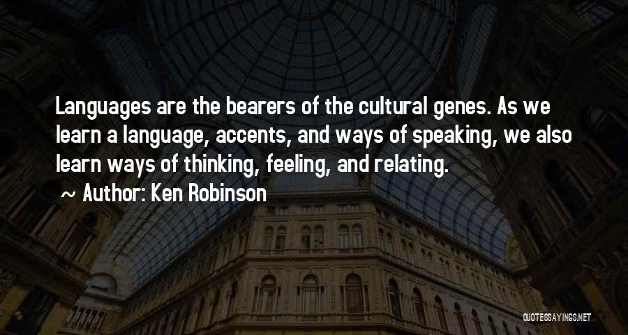Speaking Other Languages Quotes By Ken Robinson