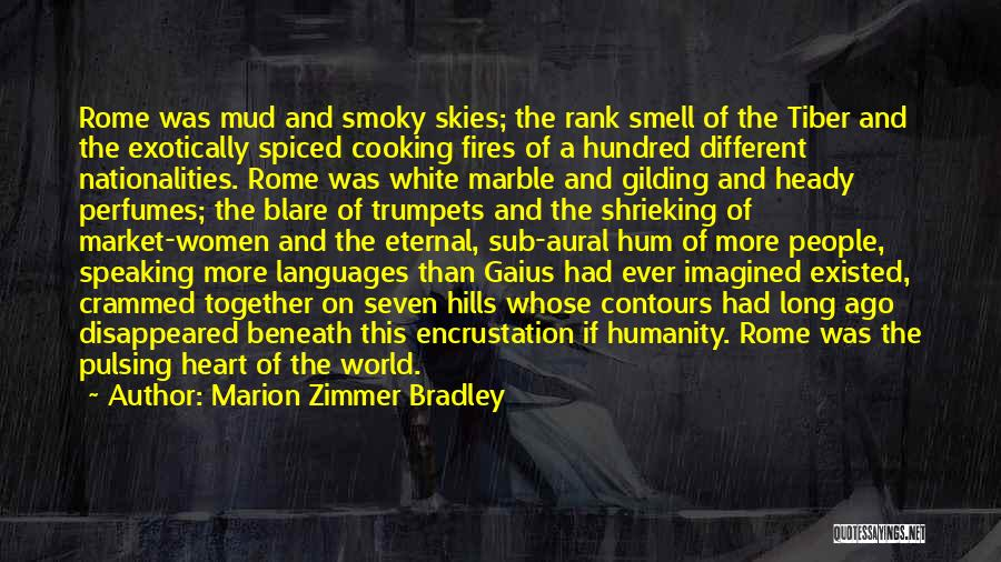 Speaking Other Languages Quotes By Marion Zimmer Bradley