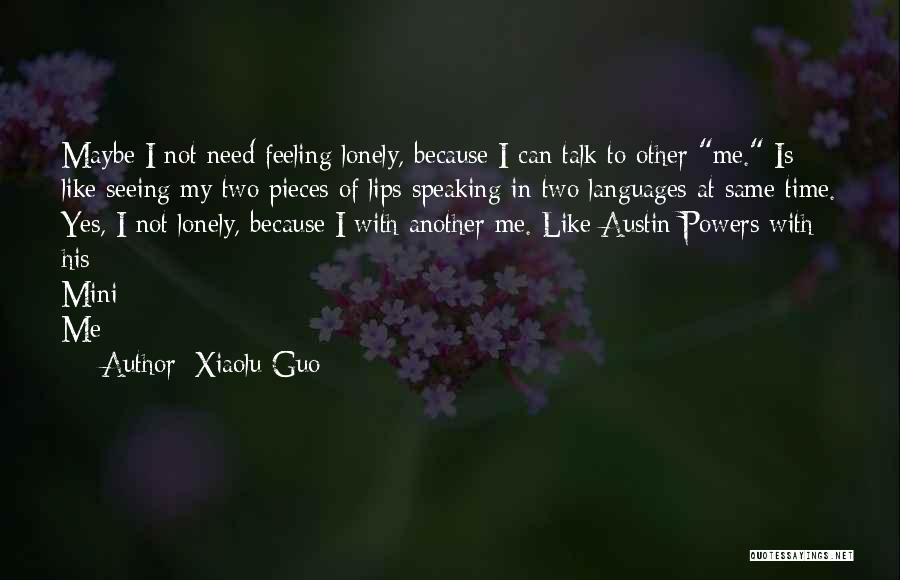 Speaking Other Languages Quotes By Xiaolu Guo