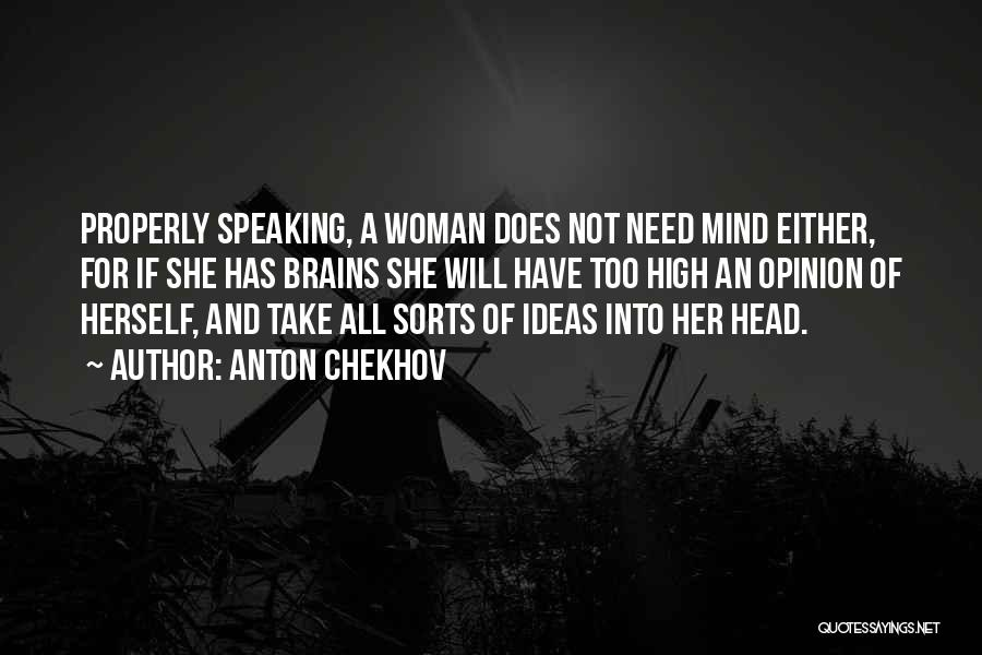 Speaking Up Your Mind Quotes By Anton Chekhov