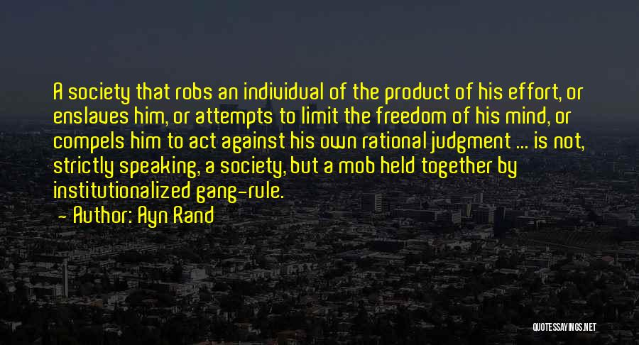 Speaking Up Your Mind Quotes By Ayn Rand