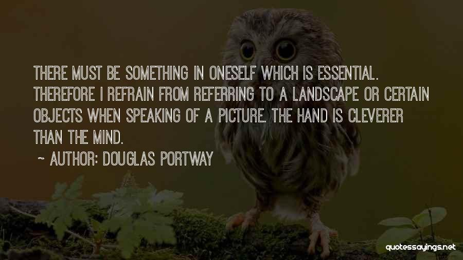 Speaking Up Your Mind Quotes By Douglas Portway