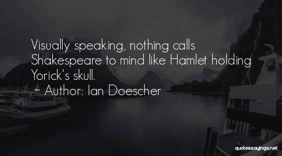 Speaking Up Your Mind Quotes By Ian Doescher