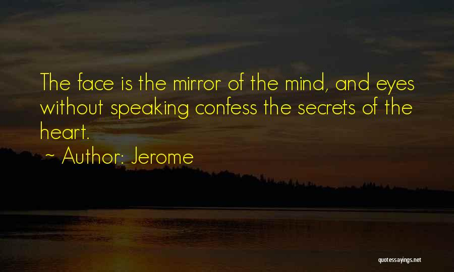 Speaking Up Your Mind Quotes By Jerome