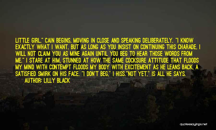 Speaking Up Your Mind Quotes By Lilly Black