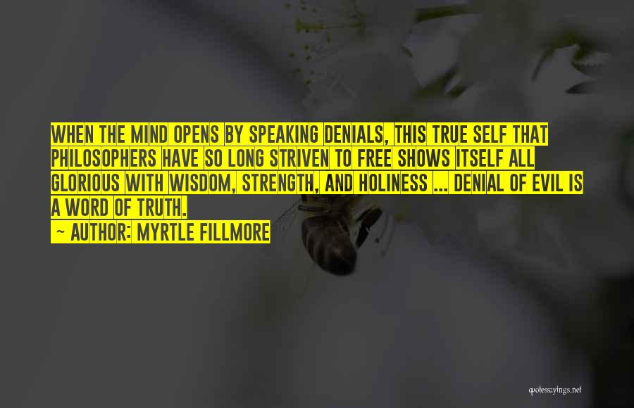 Speaking Up Your Mind Quotes By Myrtle Fillmore