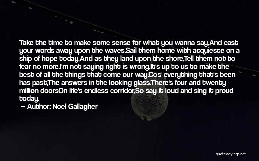 Speaking Up Your Mind Quotes By Noel Gallagher