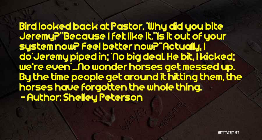Speaking Up Your Mind Quotes By Shelley Peterson