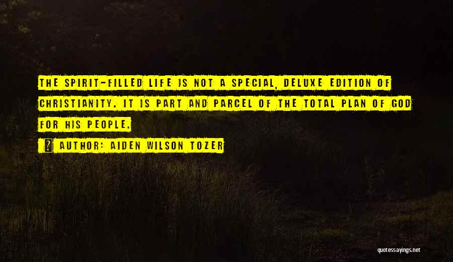 Special Edition Quotes By Aiden Wilson Tozer