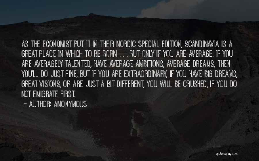 Special Edition Quotes By Anonymous