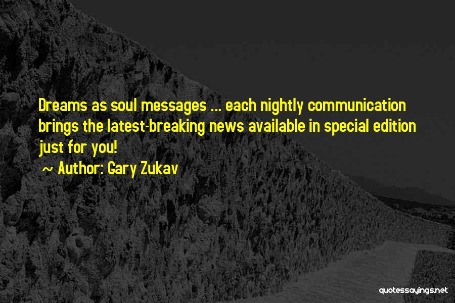 Special Edition Quotes By Gary Zukav