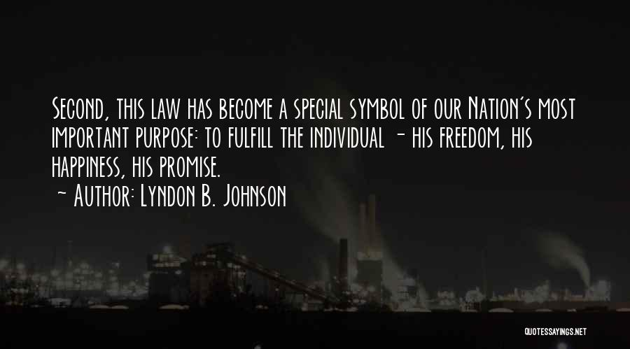 Special Education Law Quotes By Lyndon B. Johnson