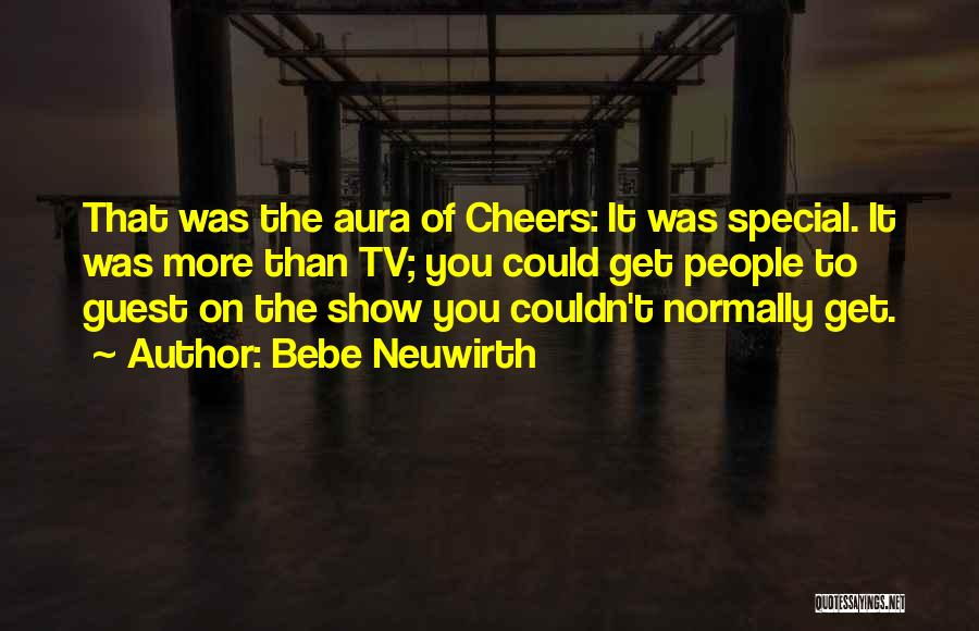 Special Guest Quotes By Bebe Neuwirth