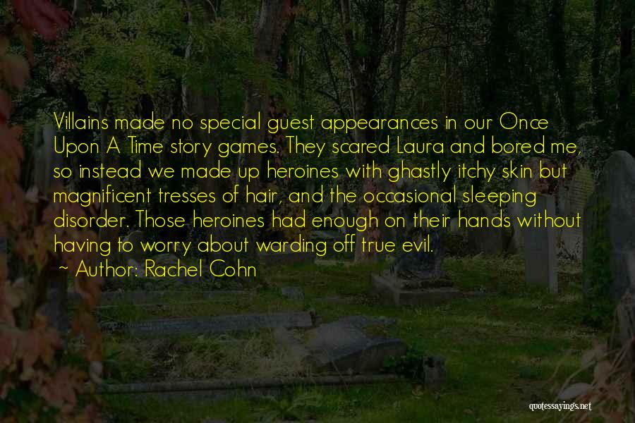 Special Guest Quotes By Rachel Cohn