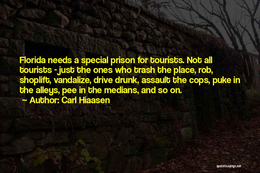 Special Needs Quotes By Carl Hiaasen