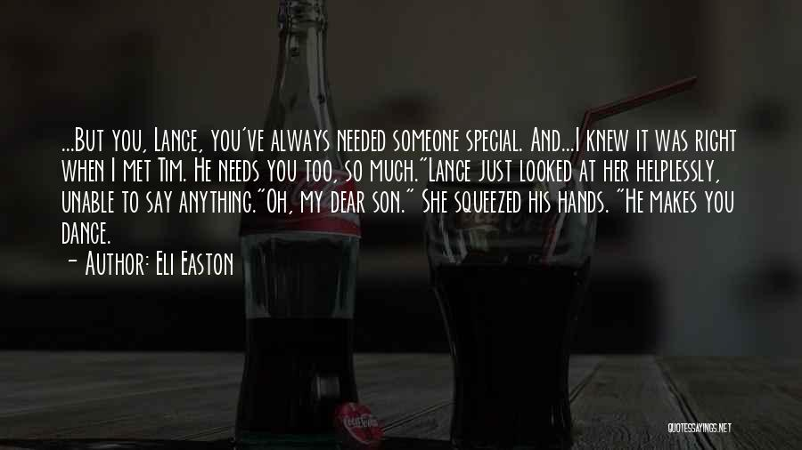 Special Needs Quotes By Eli Easton