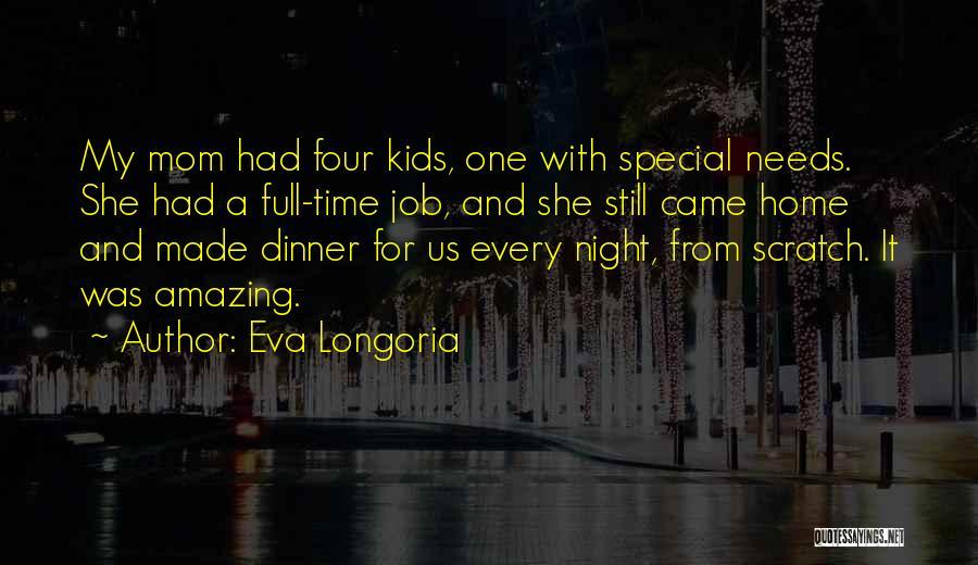 Special Needs Quotes By Eva Longoria