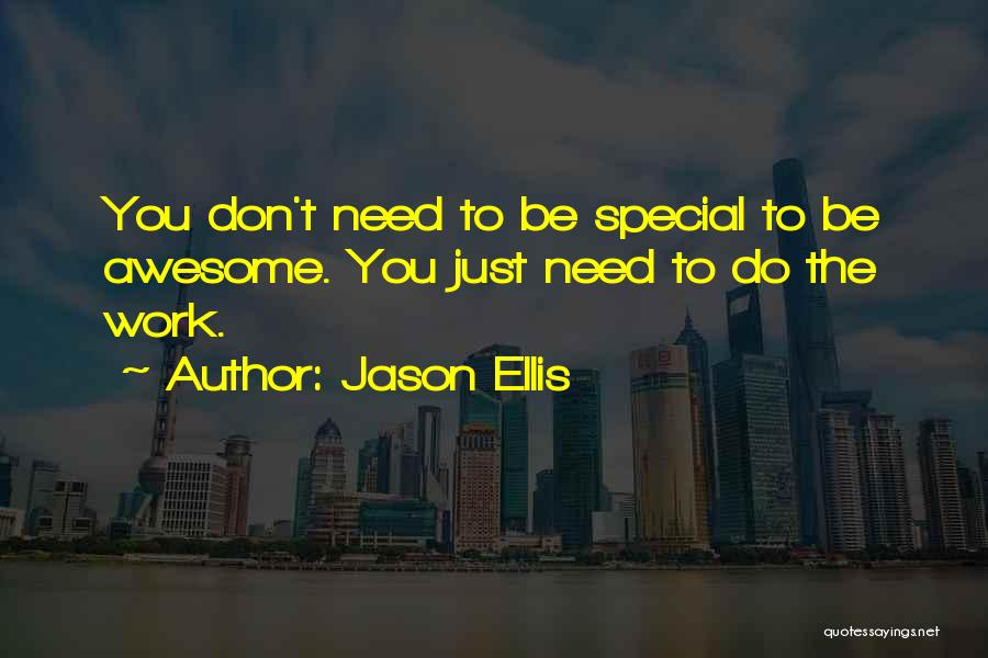 Special Needs Quotes By Jason Ellis