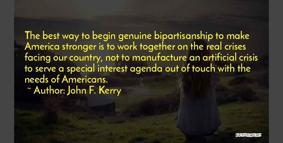 Special Needs Quotes By John F. Kerry