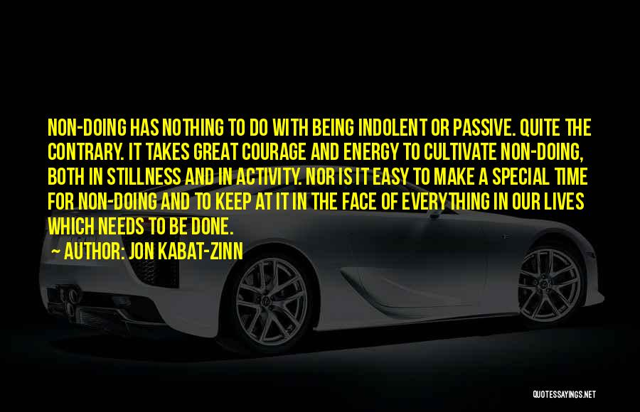 Special Needs Quotes By Jon Kabat-Zinn